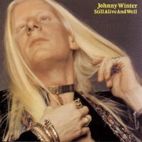 Cover Johnny Winter - Still Alive And Well