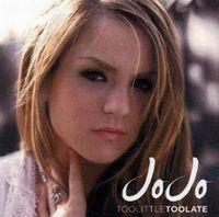 Cover JoJo - Too Little Too Late