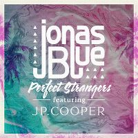 Cover Jonas Blue feat. JP Cooper - Perfect Strangers