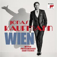 Cover Jonas Kaufmann / Wiener Philharmoniker / Adam Fischer - Wien
