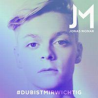 Cover Jonas Monar - #DuBistMirWichtig