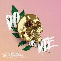 Cover Jonna Fraser feat. Broederliefde - Do Or Die
