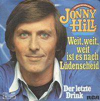 Cover Jonny Hill - Weit, weit, weit ist es nach Lüdenscheid
