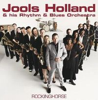 Cover Jools Holland & His Rhythm & Blues Orchestra - Rocking Horse