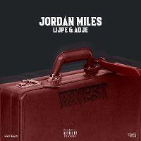 Cover Jordan Miles, Lijpe & Adje - Invest