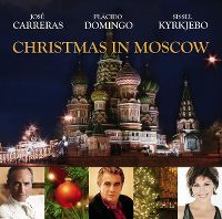 Cover José Carreras / Plácido Domingo / Sissel Kyrkjebo - Christmas In Moscow