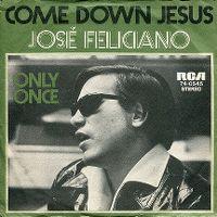 Cover José Feliciano - Come Down Jesus
