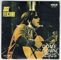 Cover José Feliciano - Come Down Jesus