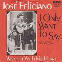 Cover José Feliciano - I Only Want To Say