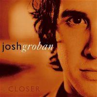 Cover Josh Groban - Closer