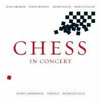 Cover Josh Groban / Idina Menzel / Adam Pascal / Marti Pellow / Benny Andersson / Tim Rice / Björn Ulvaeus - Chess In Concert