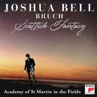 Cover Joshua Bell / Academy Of St Martin In The Fields - Bruch: Scottish Fantasy