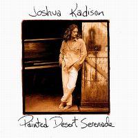 Cover Joshua Kadison - Painted Desert Serenade