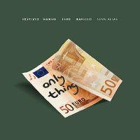 Cover Josylvio / Hansie / Esko / Rafello / Sevn Alias - Only Thing