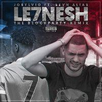 Cover Josylvio feat. Sevn Alias - Le7nesh (The Blockparty Remix)