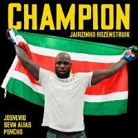 Cover Josylvio, Sevn Alias & Psycho feat. Jairzinho Rozenstruik - Champion