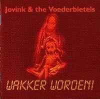 Cover Jovink & De Voederbietels - Wakker worden!
