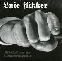 Cover Jovink & The Voederbietels - Luie flikker