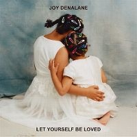 Cover Joy Denalane - Let Yourself Be Loved