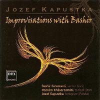 Cover Jozef Kapustka / Bashir Faramarzi / Pedrâm Khâvarzamini - Improvisations With Bashir