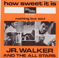 Cover Jr. Walker & The All Stars - How Sweet It Is (To Be Loved By You)