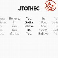 Cover JtotheC - You Gotta Believe In You