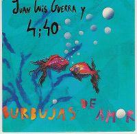 Cover Juan Luis Guerra Y 4.40 - Burbujas de amor