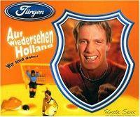 Cover Jürgen - Auf Wiedersehen Holland - wir sind dabei