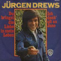 Cover Jürgen Drews - Du bringst die Liebe in mein Leben