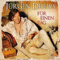 Cover Jürgen Drews - Für einen Tag