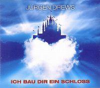 Cover Jürgen Drews - Ich bau dir ein Schloss