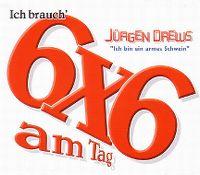 Cover Jürgen Drews - Ich brauch' 6x6 am Tag