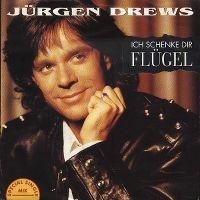 Cover Jürgen Drews - Ich schenke dir Flügel