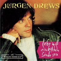 Cover Jürgen Drews - Liebe muß ein bißchen Sünde sein