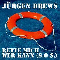 Cover Jürgen Drews - Rette mich wer kann