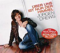 Cover Jürgen Drews - Über uns ist nur der Himmel
