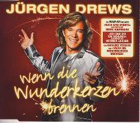 Cover Jürgen Drews - Wenn die Wunderkerzen brennen