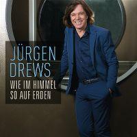 Cover Jürgen Drews - Wie im Himmel so auf Erden