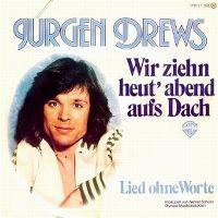 Cover Jürgen Drews - Wir ziehn heut' abend aufs Dach