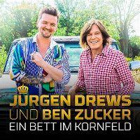 Cover Jürgen Drews und Ben Zucker - Ein Bett im Kornfeld