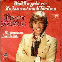 Cover Jürgen Marcus - Die Uhr geht vor - du kannst noch bleiben
