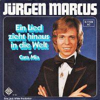 Cover Jürgen Marcus - Ein Lied zieht hinaus in die Welt