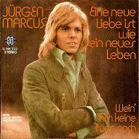 Cover Jürgen Marcus - Eine neue Liebe ist wie ein neues Leben