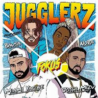 Cover Jugglerz feat. Miami Yacine, Bausa, Nura & Joshi Mizu - Fokus