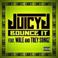 Cover Juicy J feat. Wale & Trey Songz - Bounce It