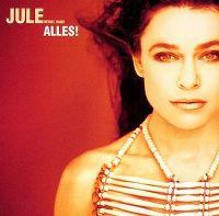 Cover Jule Neigel Band - Alles!
