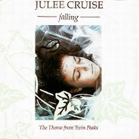 Cover Julee Cruise - Falling (The Theme From Twin Peaks)