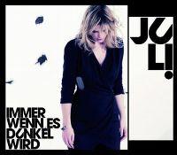 Cover Juli - Immer wenn es dunkel wird