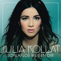 Cover Julia Kollat - Schlaflos wegen dir