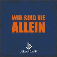Cover Julian David - Wir sind nie allein